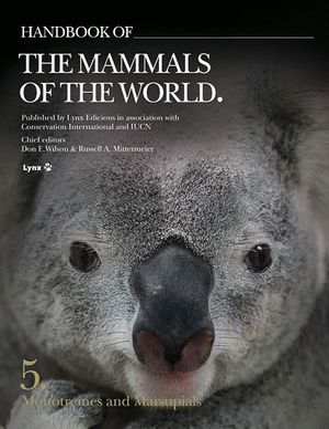 HANDBOOK OF THE MAMMALS OF THE WORLD VOL.5 *