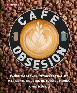 CAFÉ OBSESIÓN *