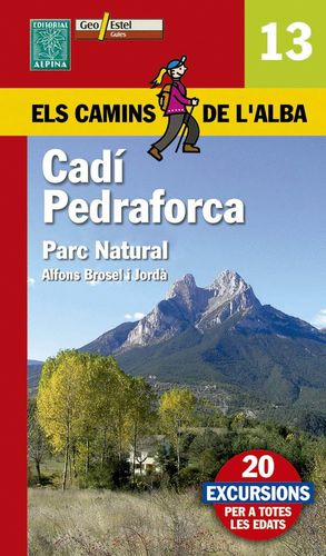 CADÍ, PEDRAFORCA : PARC NATURAL Nº 13