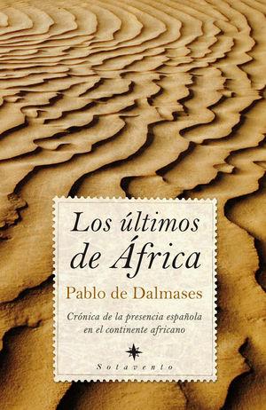 LOS ÚLTIMOS DE ÁFRICA *