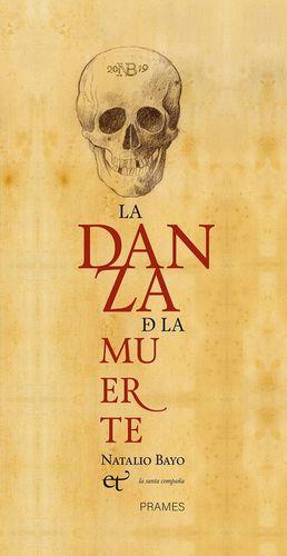 LA DANZA DE LA MUERTE *