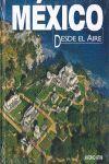 MEXICO DESDE EL AIRE *