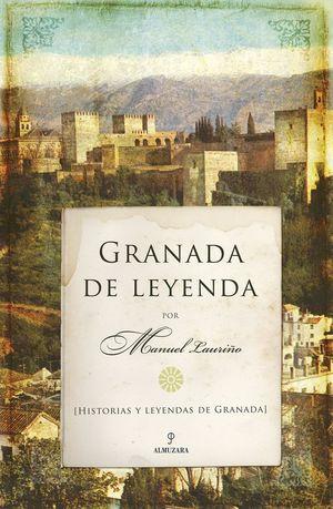 GRANADA DE LEYENDA *