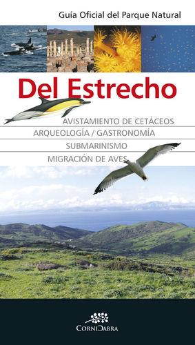 GUÍA OFICIAL DEL PARQUE NATURAL DEL ESTRECHO *