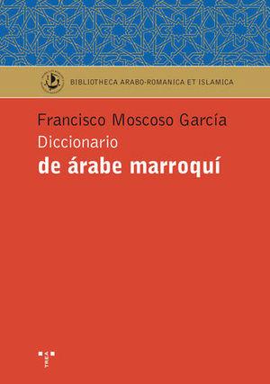 DICCIONARIO ÁRABE MARROQUÍ *