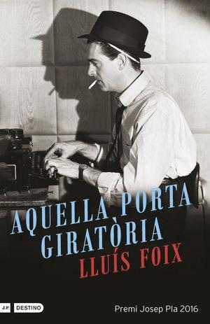 AQUELLA PORTA GIRATÒRIA *