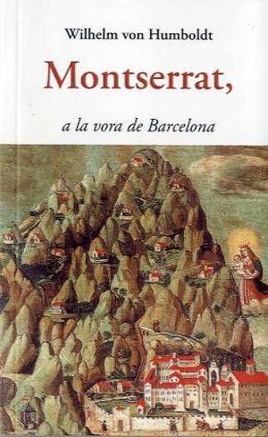 MONTSERRAT, A LA VORA DE BARCELONA *