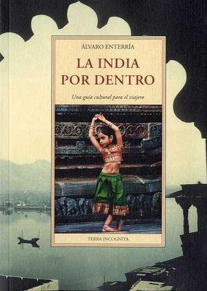 LA INDIA POR DENTRO *