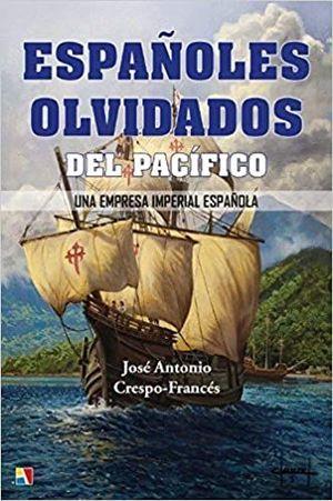 ESPAÑOLES OLVIDADOS DEL PACIFICO *