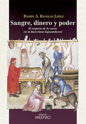 SANGRE, DINERO Y PODER *
