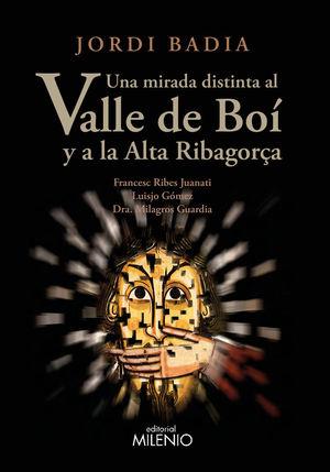 UNA MIRADA DISTINTA AL VALLE DE BOÍ Y A LA ALTA RIBAGORÇA