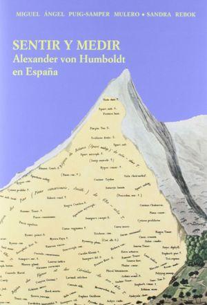 SENTIR Y MEDIR. ALEXANDER VON HUMBOLDT EN ESPAÑA