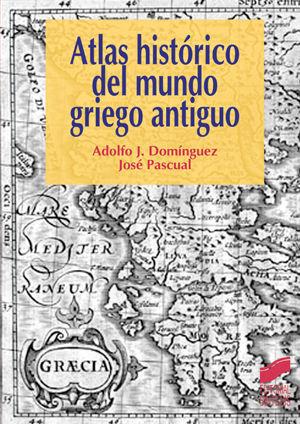 ATLAS HISTÓRICO DEL MUNDO GRIEGO ANTIGUO *