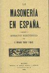LA MASONERÍA EN ESPAÑA *