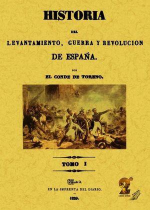 HISTORIA DEL LEVANTAMIENTO, GUERRA Y REVOLUCIÓN DE ESPAÑA (OBRA COMPLETA) *
