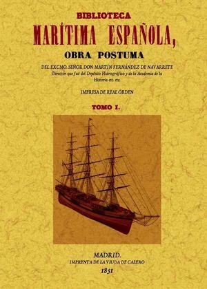 BIBLIOTECA MARÍTIMA ESPAÑOLA (OBRA COMPLETA) *