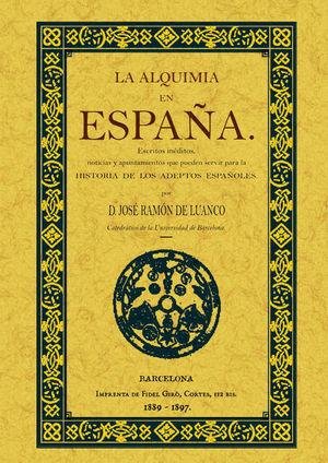 LA ALQUIMIA EN ESPAÑA *