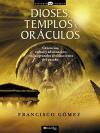 DIOSES, TEMPLOS Y ORACULOS *