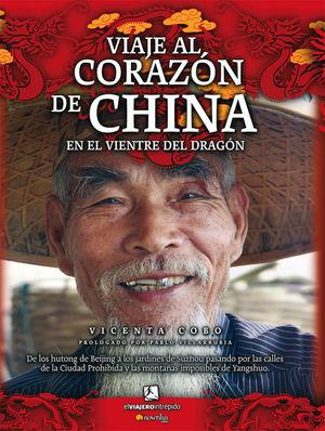 VIAJE AL CORAZÓN DE CHINA *
