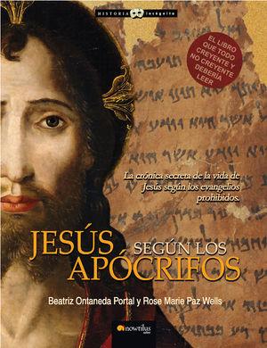 JESÚS SEGÚN LOS APÓCRIFOS *