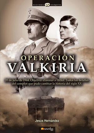 OPERACIÓN VALKIRIA *