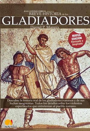BREVE HISTORIA DE LOS GLADIADORES *