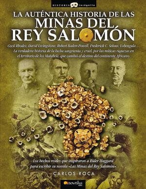 LA AUTÉNTICA HISTORIA DE LAS MINAS DEL REY SALOMÓN *