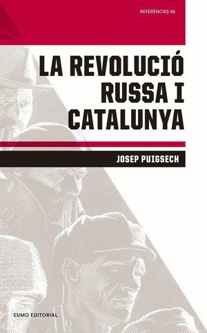 LA REVOLUCIÓ RUSSA I CATALUNYA *