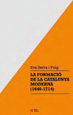 LA FORMACIÓ DE LA CATALUNYA MODERNA (1640-1714) *
