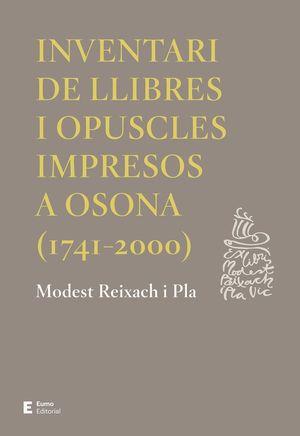 INVENTARI DE LLIBRES I OPUSCLES IMPRESOS A OSONA (1741-2000) *