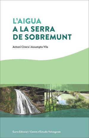L'AIGUA A LA SERRA DE SOBREMUNT *