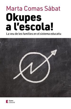 OKUPES A L'ESCOLA! *