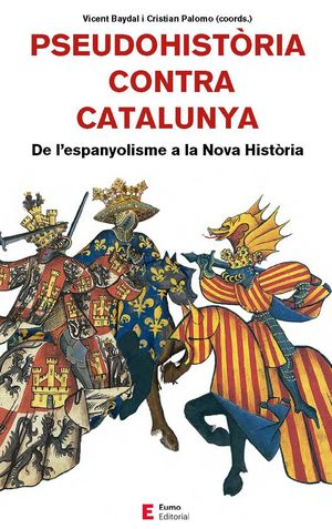 PSEUDOHISTÒRIA CONTRA CATALUNYA *