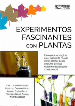EXPERIMENTOS FASCINANTES CON PLANTAS *