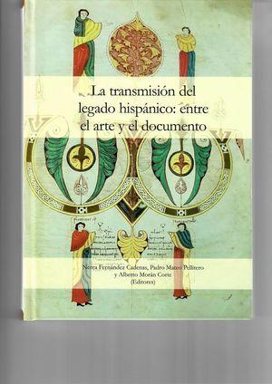 LA TRANSMISIÓN DEL LEGADO HISPÁNICO: *