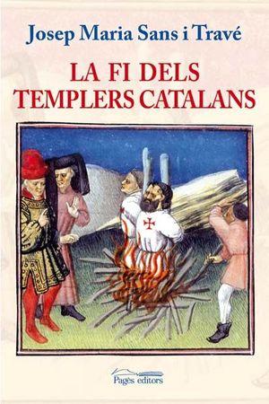 LA FI DELS TEMPLERS CATALANS *