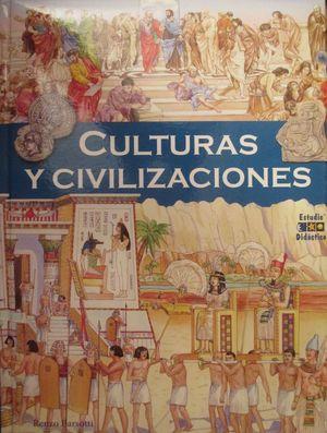 CULTURAS Y CIVILIZACIONES *