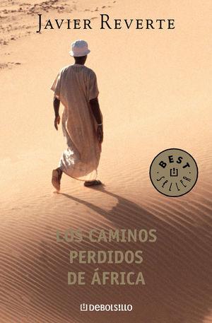 LOS CAMINOS PERDIDOS DE ÁFRICA (TRILOGÍA DE ÁFRICA 3) *