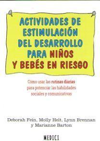 ACTIVIDADES DE ESTIMULACION DEL DESARROLLO PARA NIÑOS *