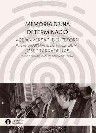 MEMÒRIA D'UNA DETERMINACIÓ *
