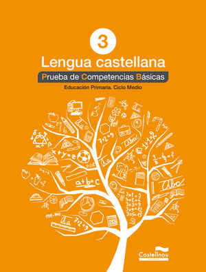 LENGUA CASTELLANA 3º. PRUEBA DE COMPETENCIAS BÁSICAS *