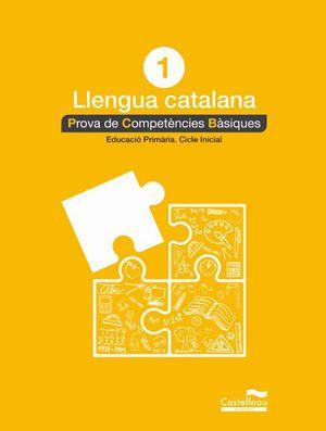 LLENGUA CATALANA 1R. PROVA DE COMPETÈNCIES BÀSIQUES *