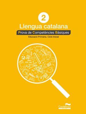 LLENGUA CATALANA 2N. PROVA DE COMPETÈNCIES BÀSIQUES *