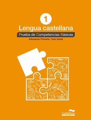 LENGUA CASTELLANA 1º. PRUEBA DE COMPETENCIAS BÁSICAS *