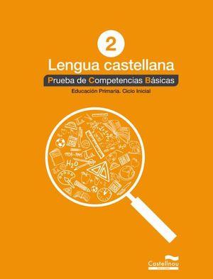 LENGUA CASTELLANA 2º. PRUEBA DE COMPETENCIAS BÁSICAS *