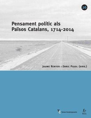 PENSAMENT POLÍTIC ALS PAÏSOS CATALANS, 1714-2004 -