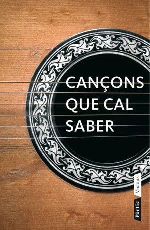CANÇONS QUE CAL SABER *