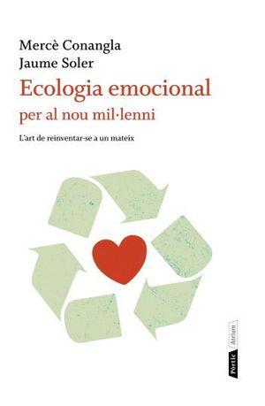 ECOLOGIA EMOCIONAL PER AL NOU MIL·LENNI *