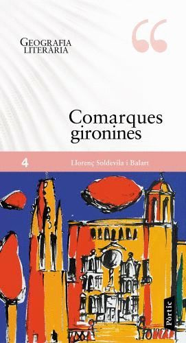GEOGRAFIÁ LITERARIA: COMARQUES GIRONINES *