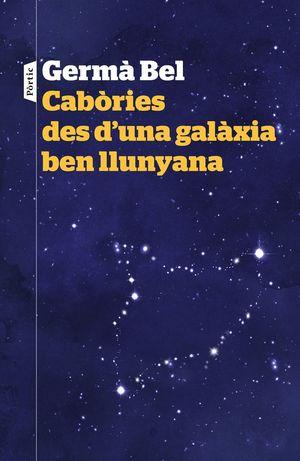 CABÒRIES DES D'UNA GALÀXIA BEN LLUNYANA *